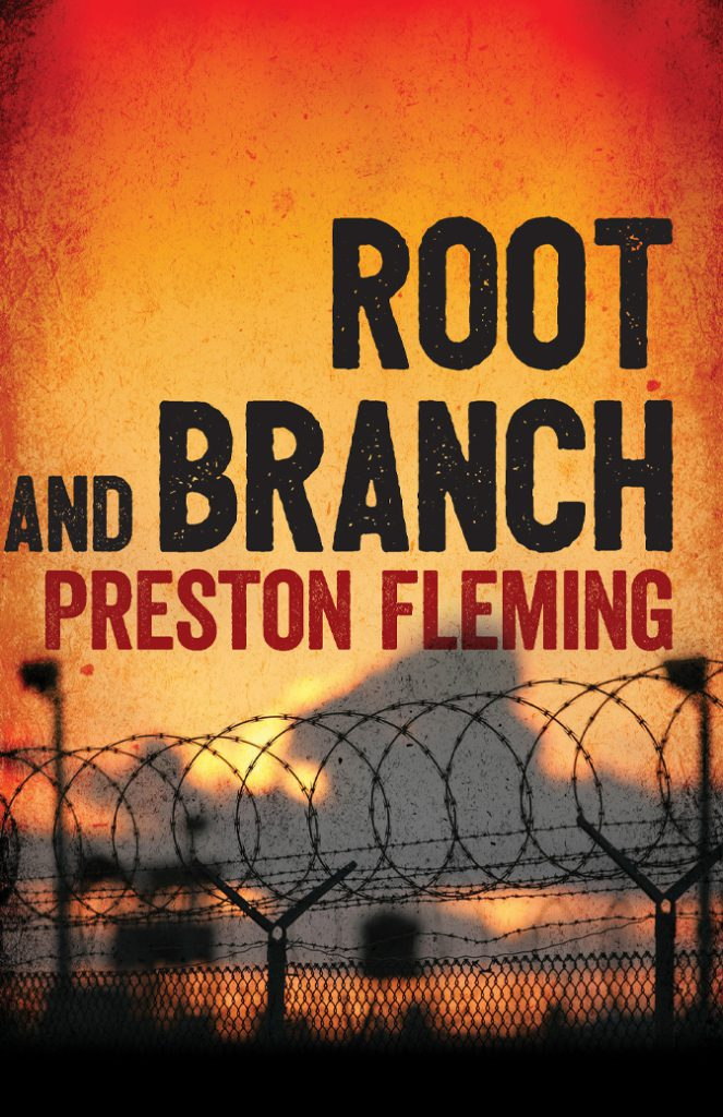 Root and Branch, Preston Fleming