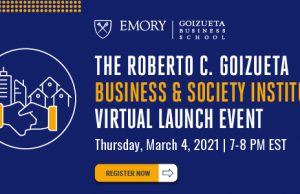 Register for The Roberto C. Goizueta Business & Society Institute Launch March 4